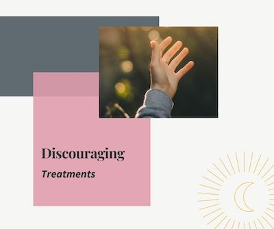 discouraging treatments