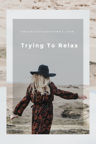 Trying to Relax