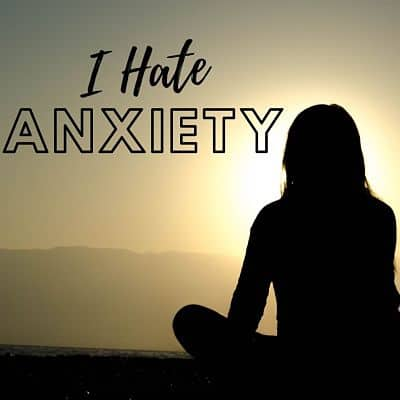 I Hate Anxiety woman sitting