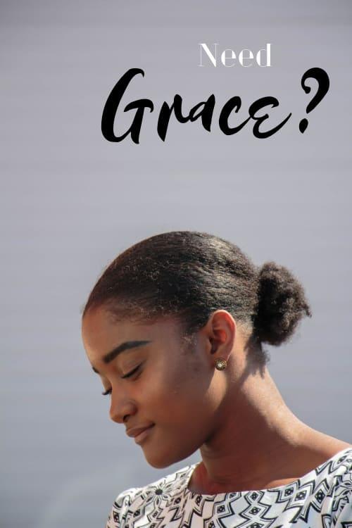 Need Grace?
